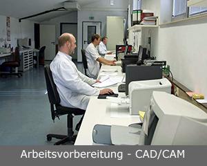 Arbeitsvorbereitung / CAD_CAM